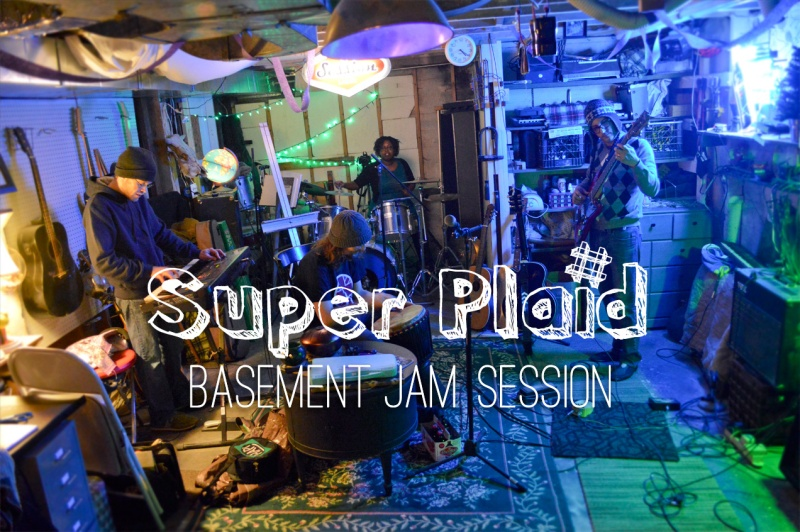 Super-Plaid-Basement-Jam