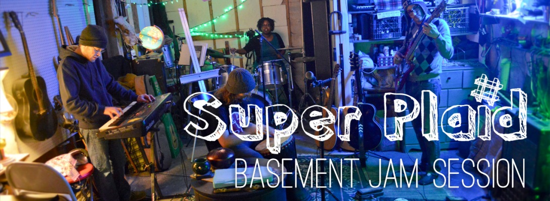 Super-Plaid-Basement-Jam
